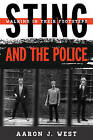 Sting and the Police: Walking in Their Footsteps by Aaron J. West (Hardback, 2015)