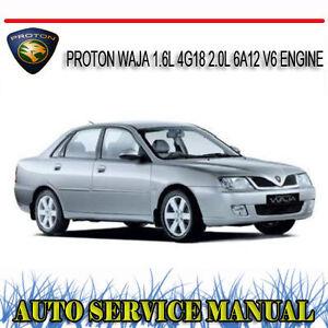 proton waja 1 6l 4g18 2 0l 6a12 v6 engine workshop repair service rh ebay com au Bumper Depan R3 Proton Waja proton waja cps service manual pdf