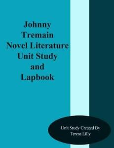 Johnny tremain novel literature unit study and lapbook by teresa brand new lowest price fandeluxe Image collections