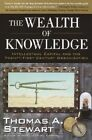 The Wealth Knowledge Intellectual Capital Twenty-first Century Organization by S
