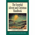 The Essential Advent and Christmas Handbook: A Daily Companion by Liguori Publications,U.S. (Paperback, 2005)