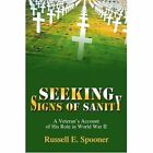 Seeking Signs of Sanity 9780595356157 by Russell E. Spooner Book