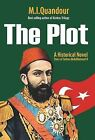 The Plot by M I Quandour (Hardback, 2014)