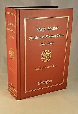 PARIS MAINE The Second Hundred Years 1893-1993 Oxford County