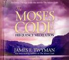 The Moses Code Frequency Meditation by James F. Twyman (CD-Audio, 2008)