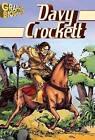Davy Crocket Graphic Biography by Saddleback Educational Publishing, Inc. (Paperback / softback, 2008)