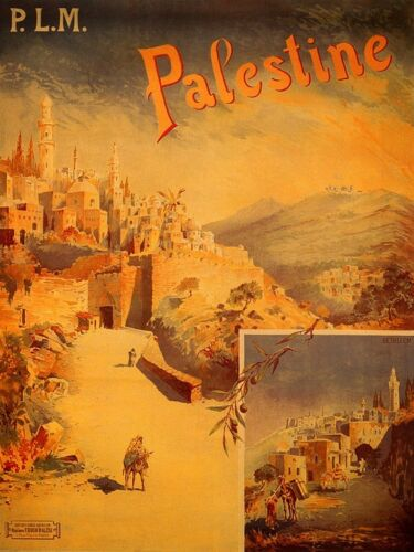 PALESTINE HOLY LAND MIDDLE EAST TRAVEL VINTAGE POSTER REPRO