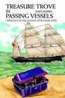 Treasure Trove in Passing Vessels 9780595313112 by Dave Harris Book