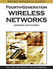 Fourth-Generation Wireless Networks: Applications and Innovations by Amin Mobasher, Sasan Adibi (Hardback, 2010)