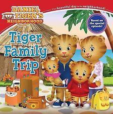 Daniel Tiger's Neighborhood: Tiger Family Trip (2017, Paperback)