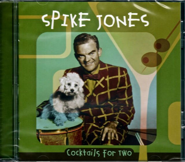 Spike Jones - Cocktales for Two   (2011)    NEW CD