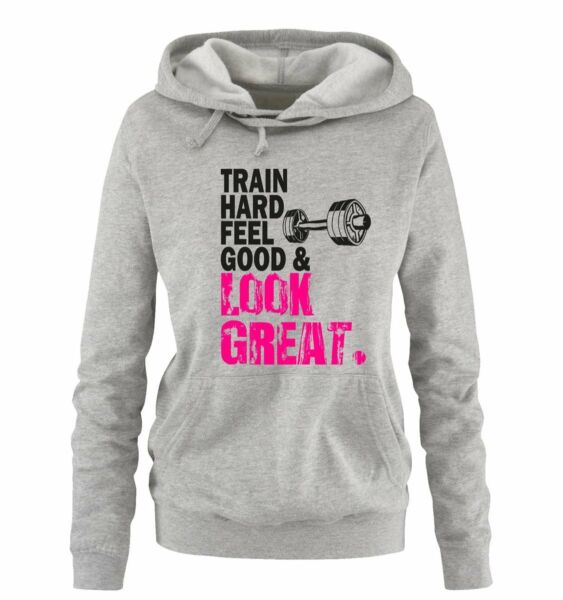 Comedy Shirts – TRAIN HARD & LOOK GREAT – DELUXE – Damen Hoodie | FITNESS