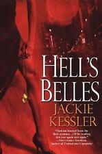 Hell's Belles (Hell On Earth, Book 1) by Kessler, Jackie