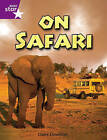 Rigby Star Independent Year 2 Purple Non Fiction: On Safari Single by Claire Llewellyn (Paperback, 2005)