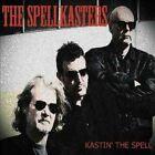 The Spellkasters - Kastin' the Spell (2014)