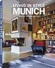 Living in Style Munich von Stephanie Pfuel (2014, Gebundene Ausgabe)