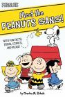 Peanuts: Meet the Peanuts Gang! : With Fun Facts, Trivia, Comics, and More! by Charles M. Schulz (2015, Paperback)