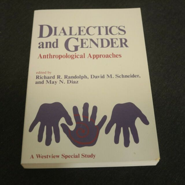Dialectics and Gender : Anthropological Perspectives No. 35 by David M....