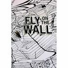 Fly on The Wall 9781436380072 by Everett Fitzpatrick Paperback