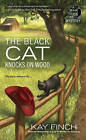 The Black Cat Knocks on Wood: A Bad Luck Cat Mystery by Kay Finch (Paperback, 2016)