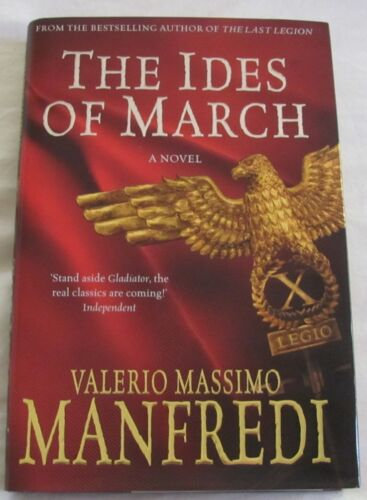 1 of 1 - The Ides of March by Valerio Massimo Manfredi hc/dj 2009