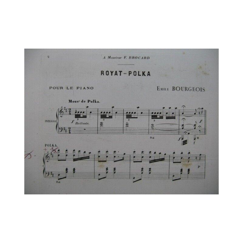 BOURGEOIS Emile Royat Polka Widmung Piano 1891 Partitur sheet music score