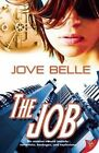 The Job by Jove Belle (Paperback, 2014)