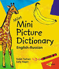 Milet Mini Picture Dictionary (Russian-English): English-Russian by Sally Hagin, Sedat Turhan (Paperback, 2005)
