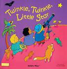 Twinkle Twinkle Little Star by Child's Play International Ltd (Paperback, 2002)