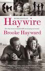 Haywire by Brooke Hayward (Paperback / softback, 2011)