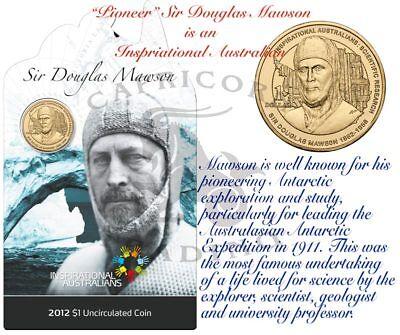 2012 $1 UNC Inspirational Australians Series Sir Douglas Mawson Coin On Card