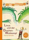 Erst ich ein Stück, dann du 22 - Linus und der Drachen-Wettkampf von Patricia Schröder (2012, Gebundene Ausgabe)