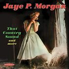 That Country Sound and More by Jaye P. Morgan (CD, Nov-2016, Sepia Records)