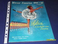 """Programmheft  Wiener Eisrevue 1957-58 """" Sylvia"""" die Geschichte einer Tänzerin"""