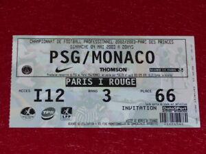 COLLECTION-SPORT-FOOTBALL-TICKET-PSG-MONACO-4-MAI-2003-Champ-France
