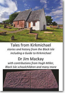 Tales-from-Kirkmichael-stories-and-history-from-the-Black-Isle-2018