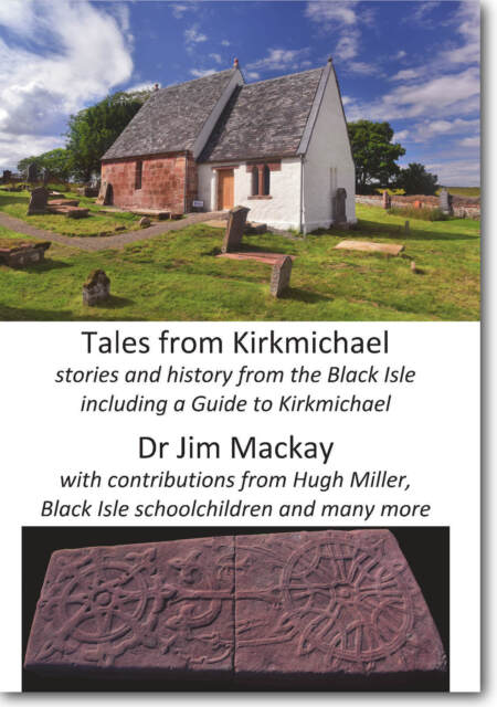 Tales from Kirkmichael - stories and history from the Black Isle (2018)