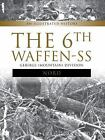 The 6th Waffen-SS Gebirgs (Mountain) Division Nord : An Illustrated History by Massimiliano Afiero (2017, Hardcover)