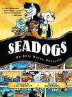 Seadogs: An Epic Ocean Operetta by Lisa Wheeler (Paperback / softback, 2006)