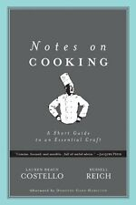 Notes on Cooking: A Short Guide to an Essential Cr