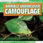Animals Undercover: Camouflage by Madeleine Fortescue (Hardback, 2016)