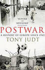 Postwar: A History of Europe Since 1945 by Tony Judt (Paperback, 2010)