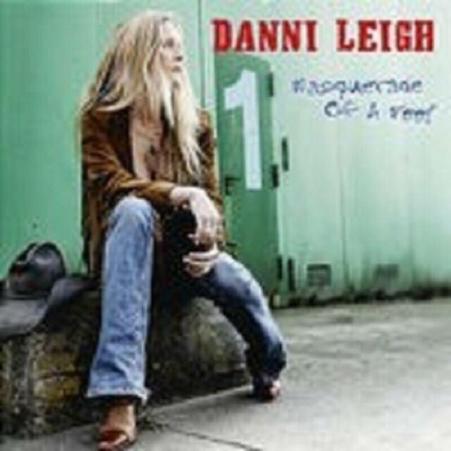 "DANNI LEIGHT ""MASQUERADE OF A FOOL"" CD NEUWARE"