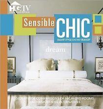Sensible Chic ( HGTV ) Used - VeryGood