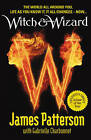 Witch & Wizard by James Patterson (Paperback, 2010)