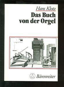 Antiquarische Bücher ZuverläSsig Das Buch Von Der Orgel