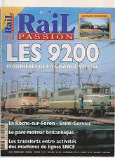 RAIL PASSION N° 36 LES 9200 / VAPEUR BIRMANES / CHEMIN DE FER EN AUVERGNE