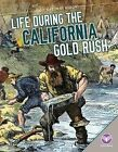 Life During the California Gold Rush by Bethany Onsgard (Hardback, 2015)