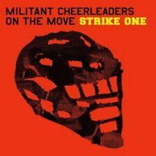 MILITANT CHEERLEADERS ON THE MOVE Strike One CD 2006