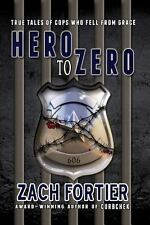 Hero to Zero 2nd Edition by Zach Fortier (2013, Paperback)